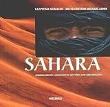 Nomachi, Kazuyoshi: Sahara. Atemberaubende Landschaften der Wüste und ihre Menschen