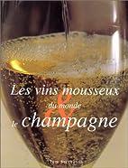 Champagne et vin mousseux dans le monde by…