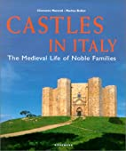 Castles in Italy: The Medieval Life of Noble…