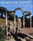 Nancy H. Ramage: Römische Kunst. Von Romulus zu Konstantin