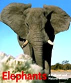 Elephants: A Cultural and Natural History by…
