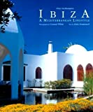 Konemann Staff: Ibiza: A Mediterranean Lifestyle
