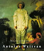 Antoine Watteau 1684-1721 (Masters of French…