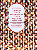 American Quilts (Giftwraps by Artists) by…