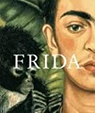 Helga Prignitz-Poda: Frida Kahlo: Life and Work