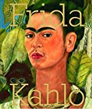 Frida Kahlo: Frieda Kahlo. Katalog Tate Modern, London