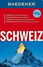 Baedeker Reiseführer Schweiz by Bernhard…