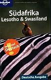Lonely Planet Südafrika, Lesotho und Swaziland. Lonely Planet Deutsche Ausgabe