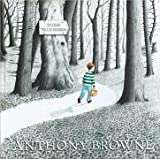 Anthony Brown: In den Wald hinein.