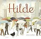 Hilde by Anna Walker