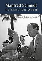 Manfred Schmidt Reisereportagen