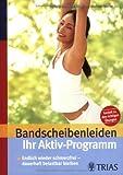 Doris Brötz: Ihr Aktivprogramm bei Bandscheibenleiden