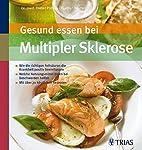 Gesund essen bei Multipler Sklerose: Wie die…
