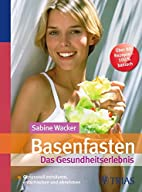 Basenfasten - Das Gesundheitserlebnis by…