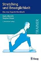 Stretching und Beweglichkeit: Das neue…