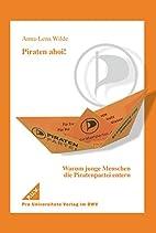 Piraten ahoi!: Warum junge Menschen die…