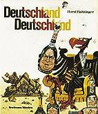 Deutschland, Deutschland by Horst Haitzinger