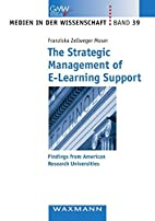 The Strategic Management of E-Learning…