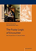 The Fuzzy Logic of Encounter: New…