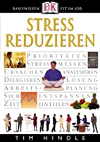Stress reduzieren by Tim Hindle