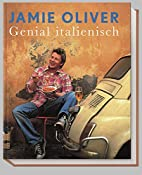 Genial italienisch by Jamie Oliver