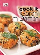 cook it - Garen im Dampf by Dorling…