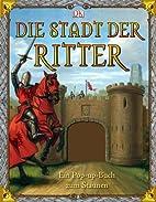 Die Stadt der Ritter: Ein Pop-up-Buch zum…
