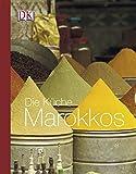 Tess Mallos: Die Küche Marokkos