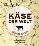 Juliet Harbutt: Käse der Welt