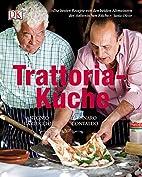 Trattoria-Küche by Antonio Carluccio