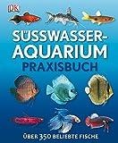 David Alderton: Süßwasser-Aquarium