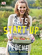 KÄTS Start-up Küche by Katerina…