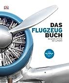 Das Flugzeugbuch: Die große Chronik…