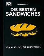 Die besten Sandwiches: Von klassisch bis…