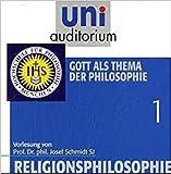 Josef Schmidt: Religionsphilosophie 1-6