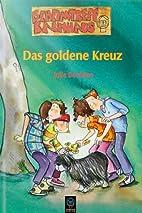 Geheimtreff Baumhaus, Das goldene Kreuz by…