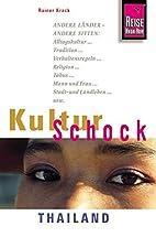 KulturSchock Thailand by Rainer Krack