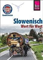 Reise Know-How Kauderwelsch Slowenisch -…