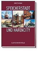 Speicherstadt und HafenCity by Egbert Kossak