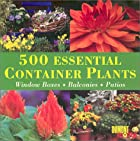 500 Essential Container Plants: Window…