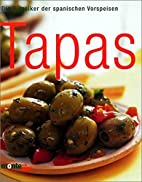 Tapas (Cookery) by Anja Werth