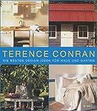 Terence Conran: Das grosse Haus- und Gartenbuch. Planen, gestalten, modernisieren.