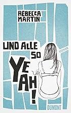 Und alle so yeah by Rebecca Martin