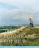 Inka Graeve Ingelmann: Jede Fotografie ein Bild.