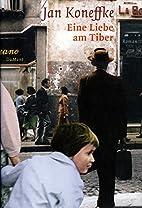 Eine Liebe am Tiber Roman by Schriftsteller…