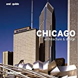 GALINDO, MICHELLE: And Guide Chicago: Architecture &amp; Design