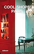 Cool Shops Paris (Cool Shops) by Llorenc…