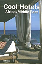 Cool Hotels: Africa/Middle East by Martin…