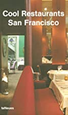 Cool Restaurants San Francisco (Cool…