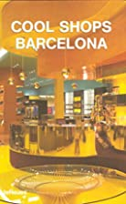 Cool Shops Barcelona by teNeues